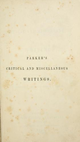 Download The critical and miscellaneous writings of Theodore Parker.