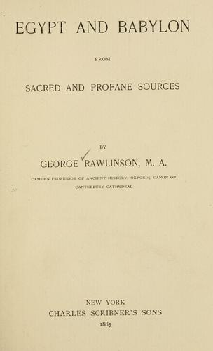 Egypt and Babylon from sacred and profane sources …