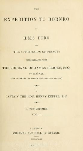 Download The expedition to Borneo of H.M.S. Dido for the suppression of piracy