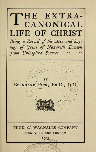 The extra-canonical life of Christ