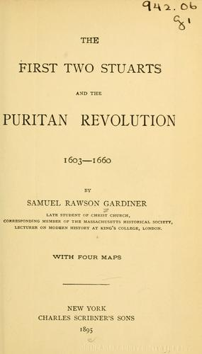 Download The first two Stuarts and the Puritan revolution, 1603-1660