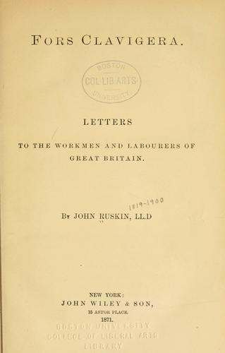 Download Fors clavigera. Letters to the workmen and labourers of Great Britain.