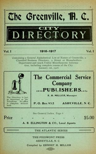 The Greenville, N.C. city directory by compiled by Ernest H. Miller.
