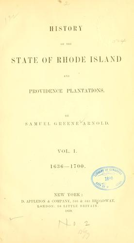 History of the state of Rhode Island and Providence plantations.