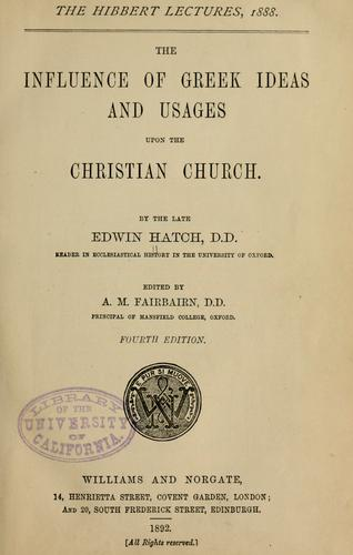 Download The influence of Greek ideas and usages upon the Christian church.