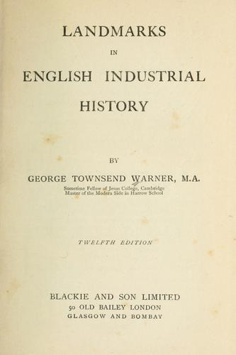 Landmarks in English industrial history.