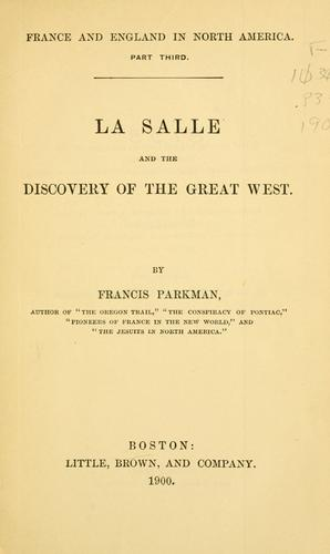 Download La Salle and the discovery of the great West