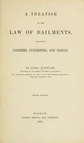 A treatise on the law of bailments