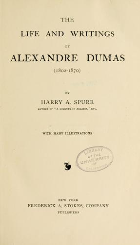 The life and writings of Alexandre Dumas (1802-1870)