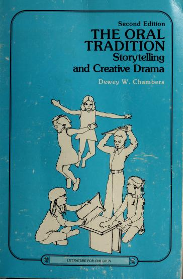 The oral tradition by Dewey W. Chambers