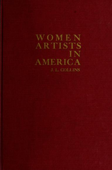 Women artists in America by Collins, Jim
