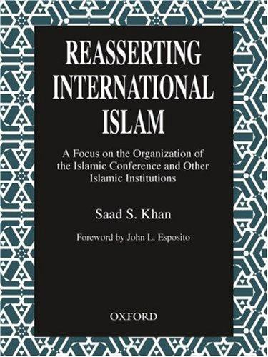 Reasserting international Islam by Saad S. Khan