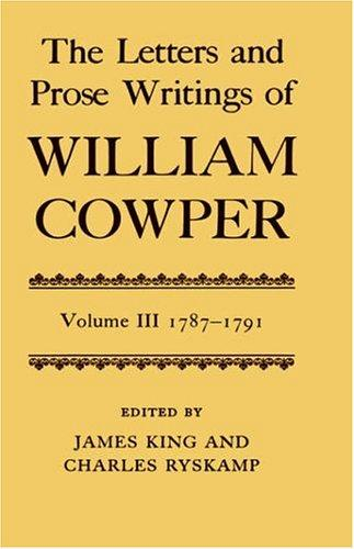 The Letters and Prose Writings of William Cowper: Volume 3 by Cowper, William