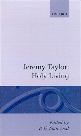 Holy living ; and, Holy dying by Taylor, Jeremy