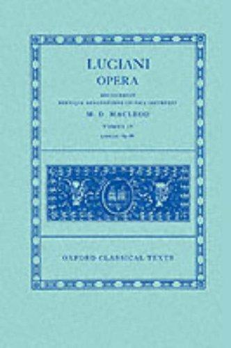 Opera: Volume IV by Lucian of Samosata