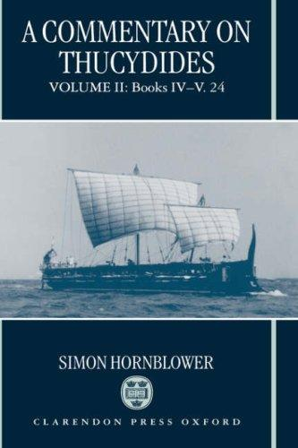 A Commentary on Thucydides: Volume II by Simon Hornblower
