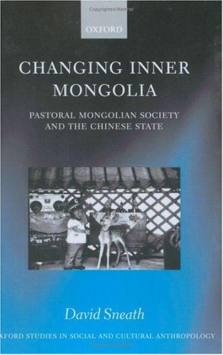Changing Inner Mongolia by David Sneath