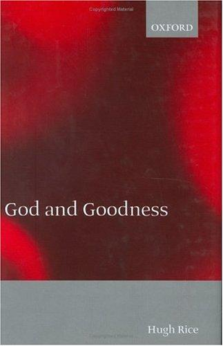 God and goodness by Hugh Rice