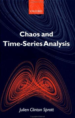 Chaos and time-series analysis by Julien C. Sprott