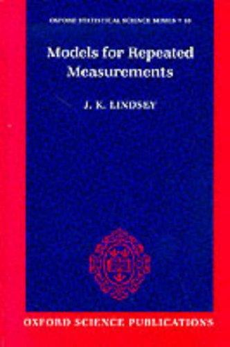 Models for repeated measurements by James K. Lindsey