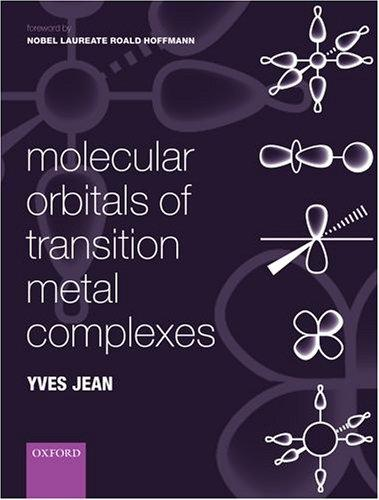 Molecular orbitals of transition metal complexes by Yves Jean