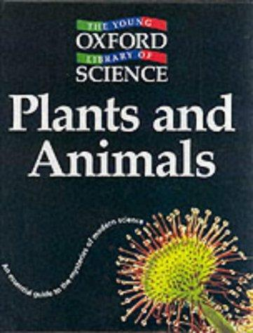 Plants and Animals (Young Oxford Library of Science) by Barbara Taylor
