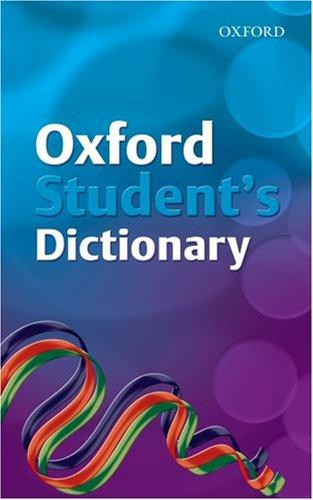 Oxford Student's Dictionary by Robert Allen, Andrew Delahunty