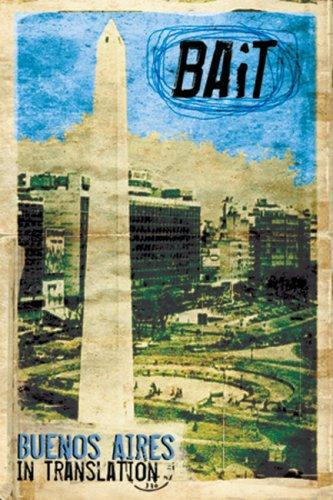 Bait: Buenos Aires in Translation by Jean Graham-Jones