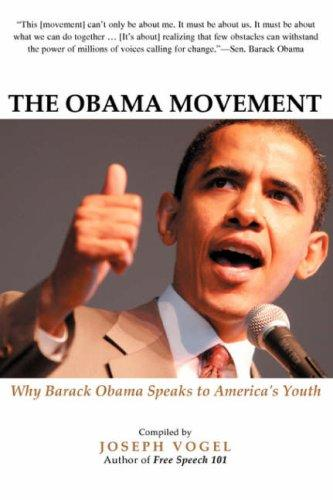 The Obama Movement by Joseph Vogel
