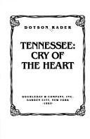 Tennessee, cry of the heart