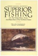 Superior fishing