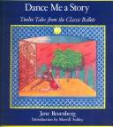 Dance Me a Story by Jane Rosenberg