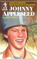 Johnny Appleseed by David R. Collins