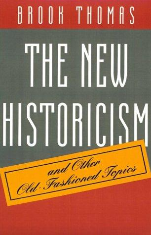 The new historicism by Brook Thomas