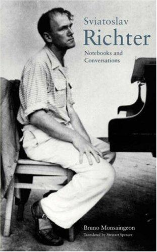 Notebooks and conversations by Sviatoslav Richter