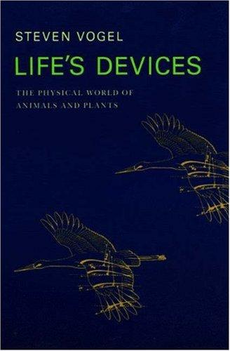 Life's devices by Vogel, Steven
