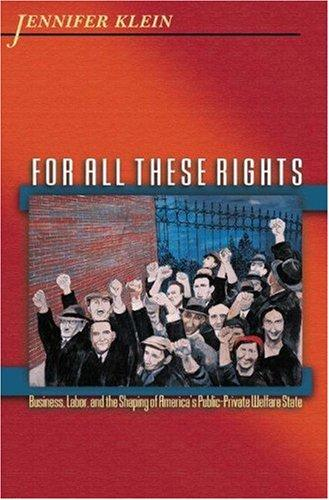For All These Rights by Jennifer Klein