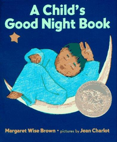 A Child's Good Night Book by Margaret Wise Brown
