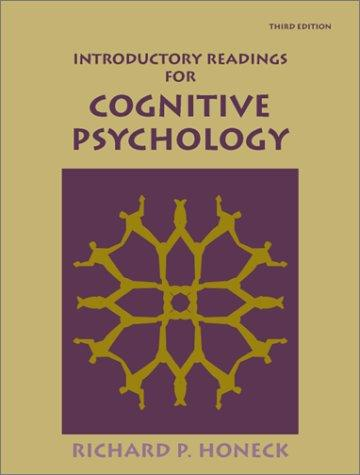 Introductory Readings for Cognitive Psychology by Richard P. Honeck