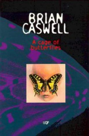 A cage of butterflies by Brian Caswell