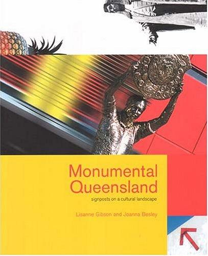 Monumental Queensland by Lisanne Gibson