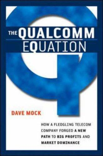 The Qualcomm Equation by Dave Mock