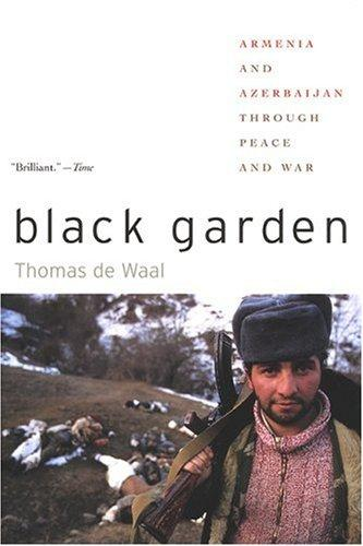 Black Garden by Thomas de Waal