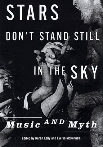 Stars don't stand still in the sky by edited by Karen Kelly and Evelyn McDonnell ; introduction by Greil Marcus.