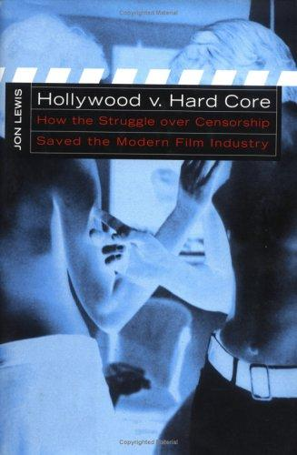 Hollywood v. hard core by Lewis, Jon