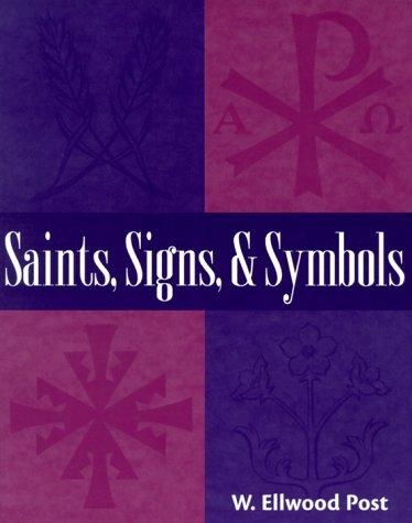 Saints, signs, and symbols by W. Ellwood Post