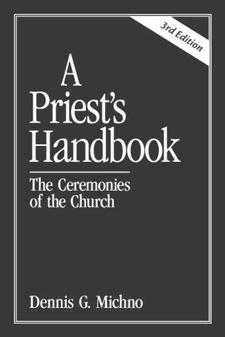 A priest's handbook by Dennis Michno