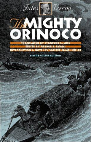 The mighty Orinoco by Jules Verne, Jules Verne, Jules Verne