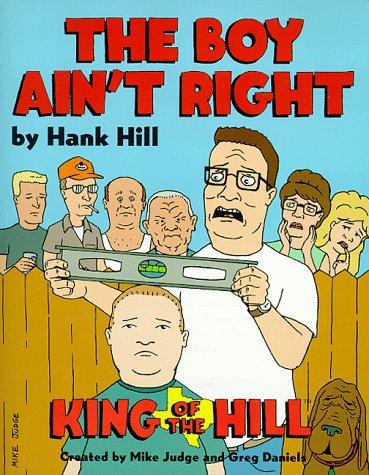 Hank Hill's The Boy Ain't Right by Deedle Dee Productions, Fox