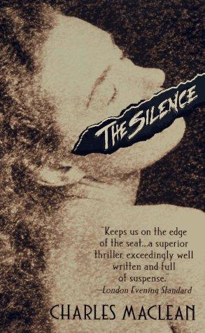 The Silence by Charles MacLean